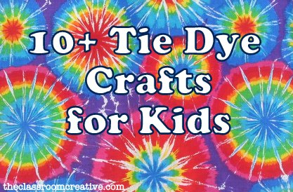Craft Ideas Children on Tie Dye Crafts Ideas For Kids