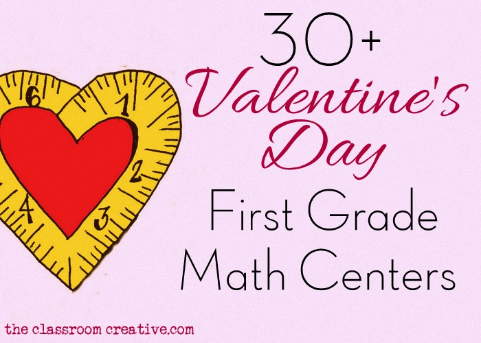 First Grade Math Centers For Valentineu0027s Day
