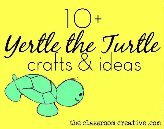 Yertle The Turtle Crafts amp Ideas