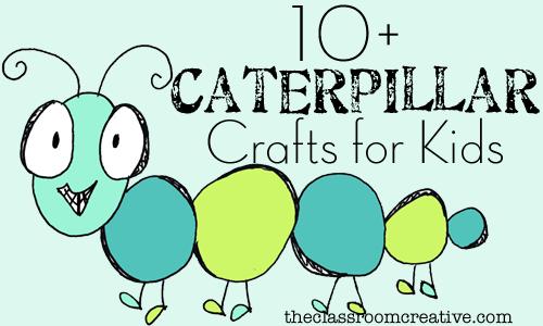 Caterpillar Crafts Activities For Kids