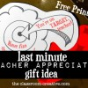 teacher appreciation gift idea, teacher gift ideas for end of the school year