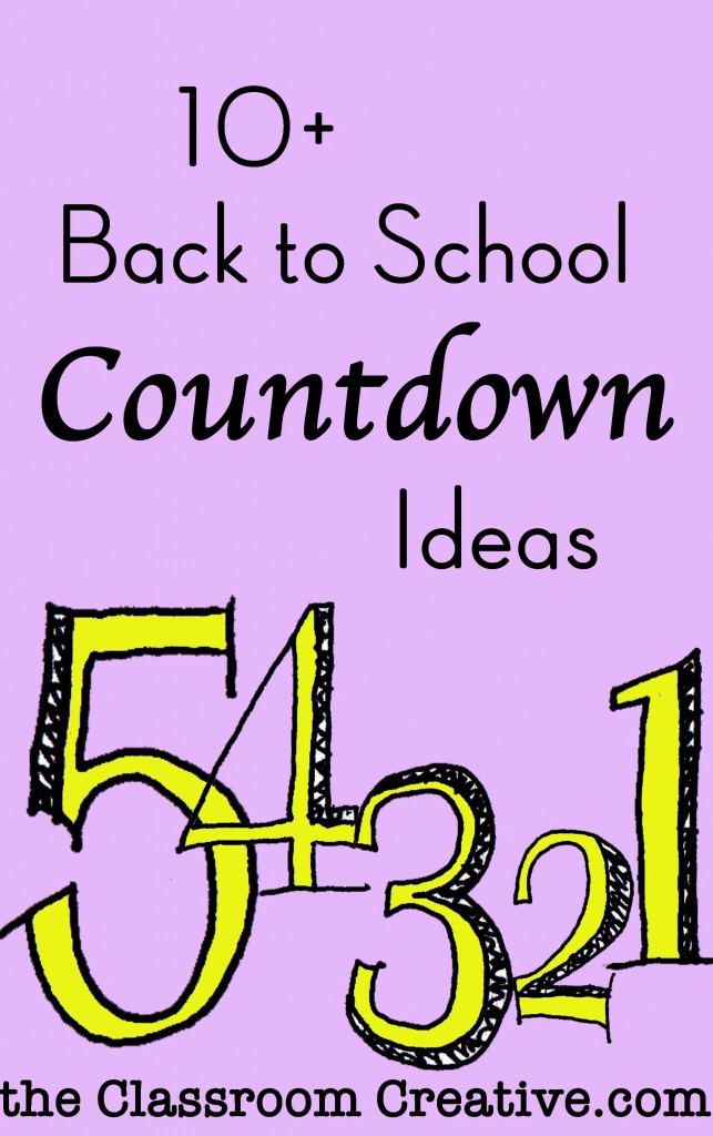 Classroom Ideas Back To School ~ Back to school countdown ideas