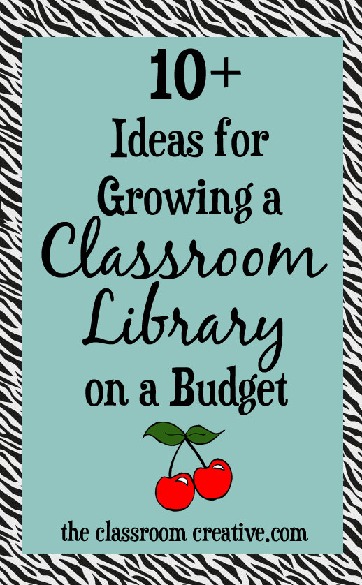 Classroom Ideas On A Budget ~ Ideas for building a classroom library on budget