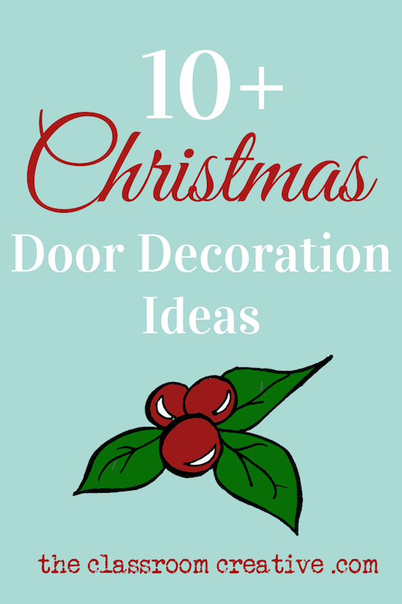 Christmas Classroom Decoration Printables ~ Christmas door decorations