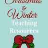 christmas teaching ideas and resources, winter teaching ideas and resources