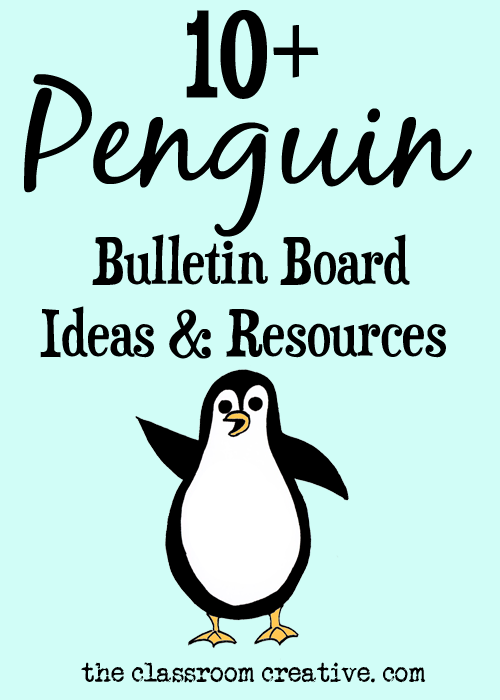 Penguin bulletin board ideas and resources from theclassroomcreative