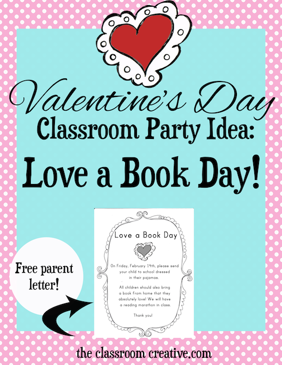 Valentines Day Classroom Party Idea LoveABook Day with a free