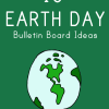 earth day bulletin board ideas
