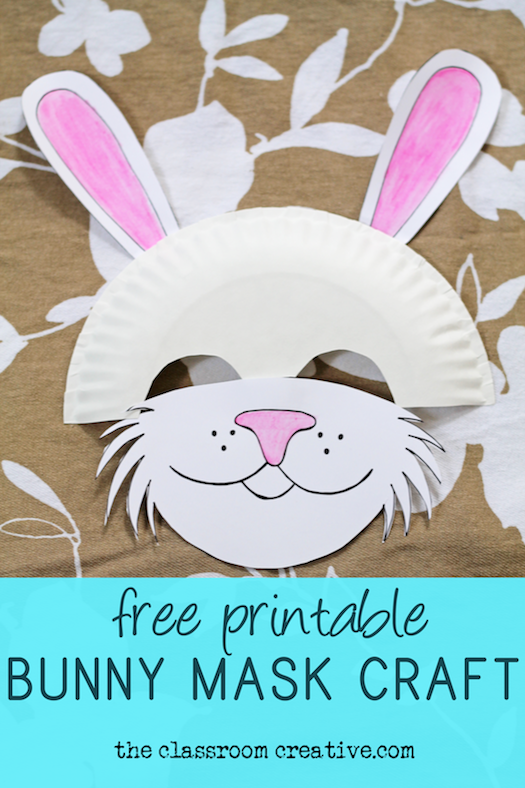 sc 1 st  The Classroom Creative & Free Printable Bunny Mask u0026 Paper Plate Craft