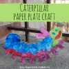 caterpillar paper plate craft for kids activity