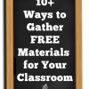 10 ways to gether free materials for your classroom