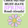 spring read alouds and spring picture books