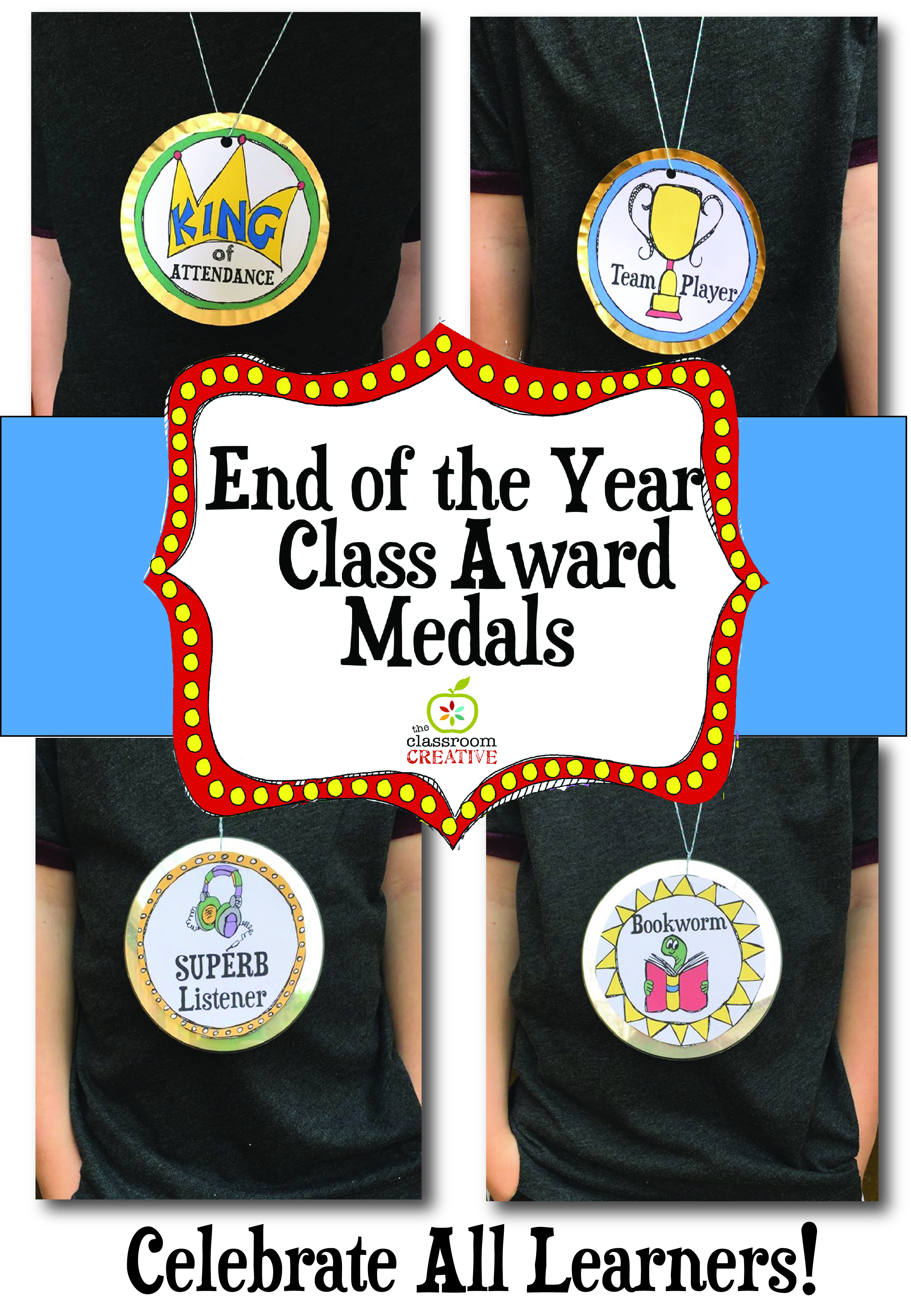 End of the Year Award Medal Ideas